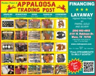 Big SALE! This week only! Rodeo Pawn & Appaloosa Trading Post.  3101 N. Robinson Drive, Waco, Texas, 1 mile south of the circle on Hwy. 77 in Robinson Texas.  254-662-4803.